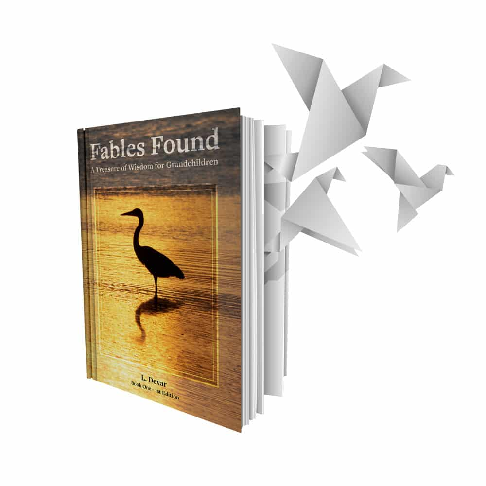 Fables Found - A Treasure of Wisdom for Grandchildren